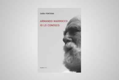 Armando Marrocco. Io lo conosco